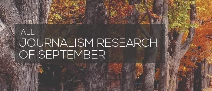 Journalism research of September 2017