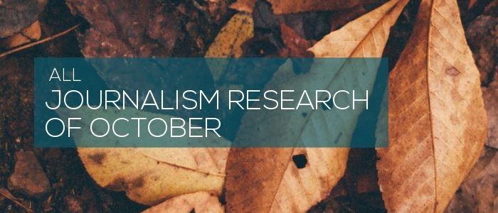 All journalism research of October 2017