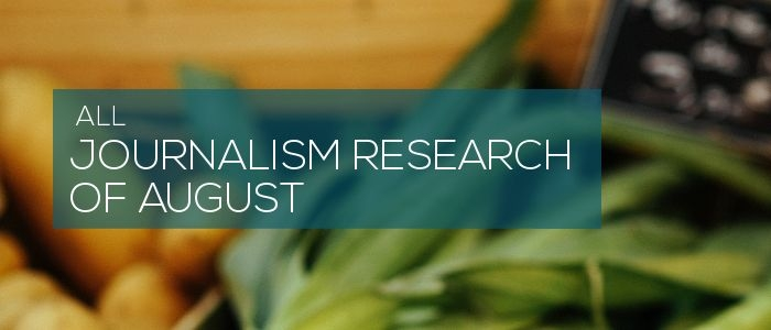 Journalism research of August 2018