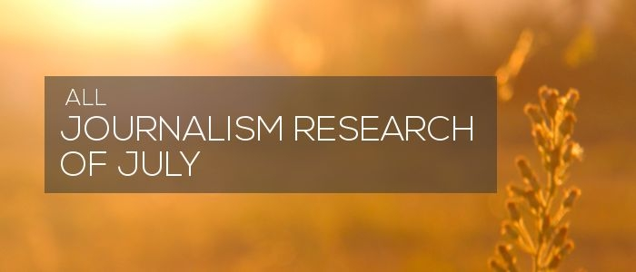 Research of July 2018 – Journalism research news
