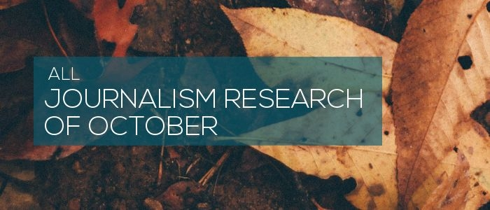 Journalism Research of October 2018
