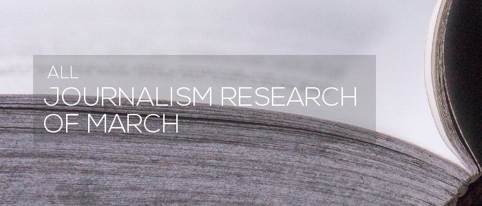 Journalism research of March 2019