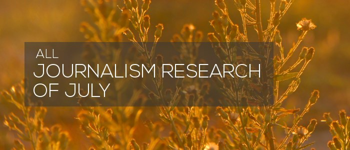 Journalism Research of July 2019
