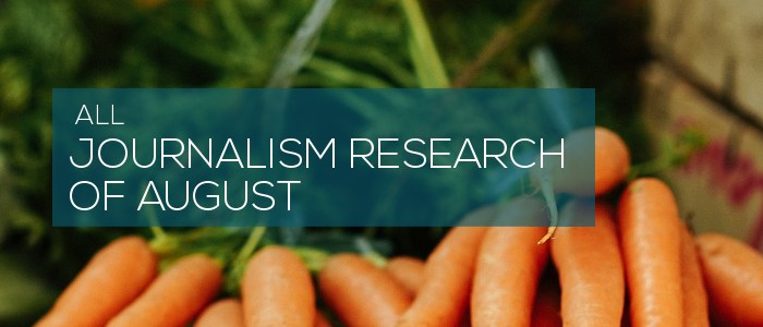 Journalism Research of August 2019