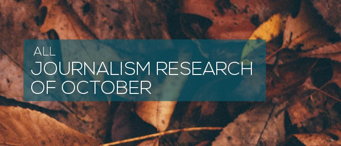 Journalism Research of October 2019