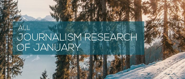 Journalism research of January 2020