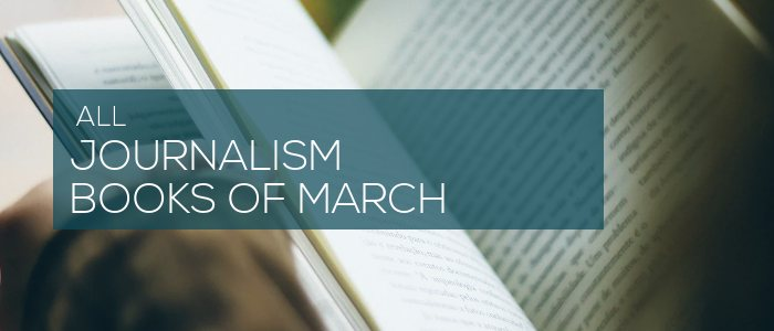 Journalism Books of March 2020