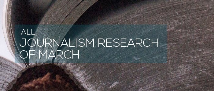 Journalism Research of March 2020