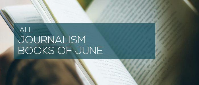 Journalism Books of June 2020 700
