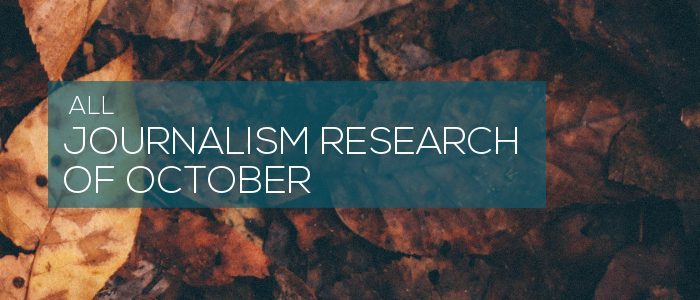 Journalism Research of October 2020